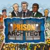 test Prison Architect